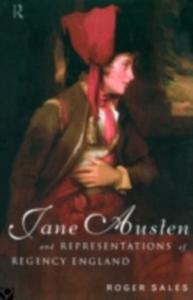Ebook in inglese Jane Austen and Representations of Regency England Sales, Roger