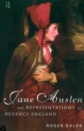 Jane Austen and Representations of Regency England