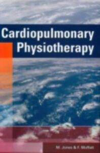 Ebook in inglese Cardiopulmonary Physiotherapy F Moffatt, MSc, MCSP , M Jones, PhD, MCSP