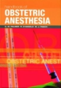 Ebook in inglese Handbook of Obstetric Anesthesia -, -