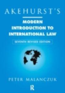 Foto Cover di Akehurst's Modern Introduction to International Law, Ebook inglese di Peter Malanczuk, edito da Taylor and Francis