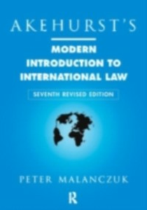 Ebook in inglese Akehurst's Modern Introduction to International Law Malanczuk, Peter