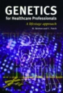 Ebook in inglese Genetics for Healthcare Professionals Patch, Christine , Skirton, Heather