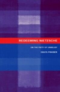 Ebook in inglese Redeeming Nietzsche Fraser, Giles