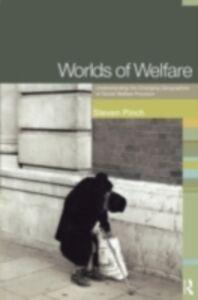 Ebook in inglese Worlds of Welfare Pinch, Steven