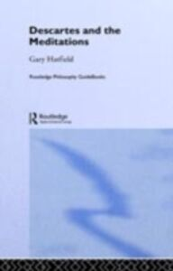Foto Cover di Routledge Philosophy GuideBook to Descartes and the Meditations, Ebook inglese di Gary Hatfield, edito da Taylor and Francis