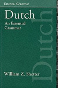 Ebook in inglese Dutch: An Essential Grammar -, -