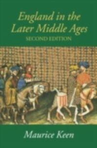 Ebook in inglese England in the Later Middle Ages Keen, M.H.