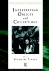 Ebook in inglese Interpreting Objects and Collections -, -