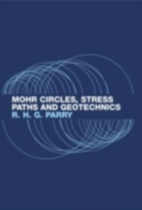 Ebook in inglese Mohr Circles, Stress Paths and Geotechnics Parry, Richard H.G.