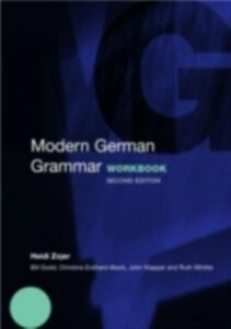 Ebook in inglese Modern German Grammar Workbook Dodd, William , Eckhard-Black, Christine , Klapper, John , Whittle, Ruth