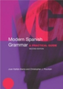 Ebook in inglese Modern Spanish Grammar Kattan-Ibarra, Juan , Pountain, Christopher , Pountain, Christopher J.