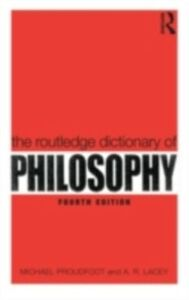 Ebook in inglese Routledge Dictionary of Philosophy Lacey, A.R. , Proudfoot, Michael