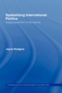 Ebook in inglese Spatializing International Politics -, -