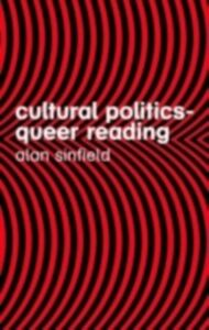 Ebook in inglese Cultural Politics - Queer Reading Sinfield, Alan