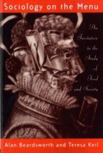 Ebook in inglese Sociology on the Menu Beardsworth, Alan , Keil, Teresa