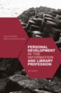 Ebook in inglese Personal Development in the Information and Library Professions Grimwood-Jones, Diana , Webb, Sylvia