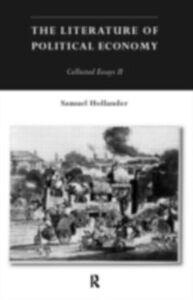 Foto Cover di Literature of Political Economy, Ebook inglese di Samuel Hollander, edito da Taylor and Francis