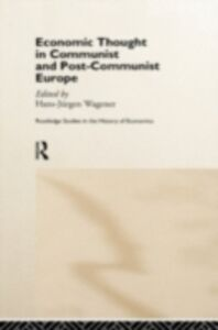 Foto Cover di Economic Thought in Communist and Post-Communist Europe, Ebook inglese di  edito da Taylor and Francis