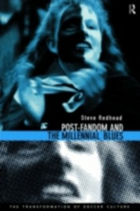 Ebook in inglese Post-Fandom and the Millennial Blues Redhead, Steve