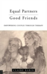 Ebook in inglese Equal Partners - Good Friends Rabin, Claire