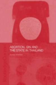 Ebook in inglese Abortion, Sin and the State in Thailand Whittaker, Andrea
