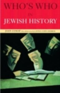 Ebook in inglese Who's Who in Jewish History Cohn-Sherbok, Lavinia , Comay, Joan