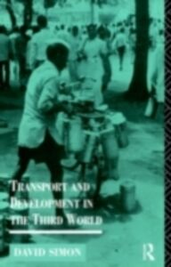Ebook in inglese Transport and Development in the Third World Simon, David