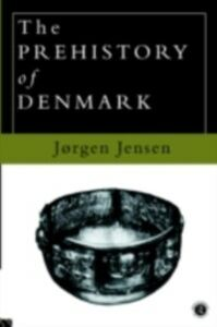 Ebook in inglese Prehistory of Denmark Jensen, Jorgen