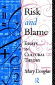 Ebook in inglese Risk and Blame Douglas, Mary , Douglas, Professor Mary