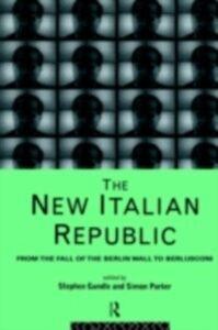 Foto Cover di New Italian Republic, Ebook inglese di  edito da Taylor and Francis