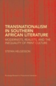 Ebook in inglese Transnationalism in Southern African Literature Helgesson, Stefan