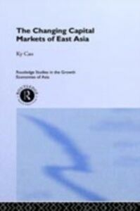 Foto Cover di Changing Capital Markets of East Asia, Ebook inglese di  edito da Taylor and Francis