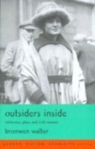 Foto Cover di Outsiders Inside, Ebook inglese di Bronwen Walter, edito da Taylor and Francis