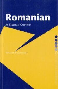 Foto Cover di Romanian: An Essential Grammar, Ebook inglese di Ramona Gonczol-Davies, edito da Taylor and Francis