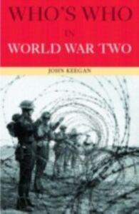 Ebook in inglese Who's Who in World War II Keegan, John