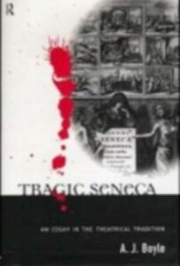 Foto Cover di Tragic Seneca, Ebook inglese di  edito da Taylor and Francis