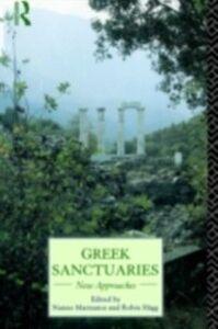 Foto Cover di Greek Sanctuaries, Ebook inglese di  edito da Taylor and Francis
