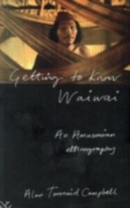 Ebook in inglese Getting to Know Waiwai Campbell, Alan