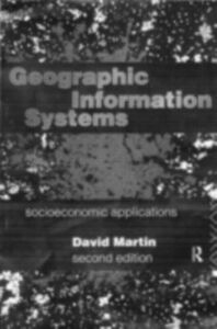 Ebook in inglese Geographic Information Systems Martin, David