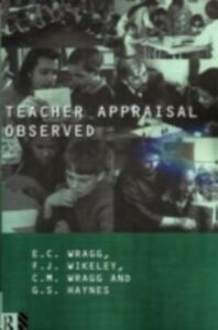 Ebook in inglese Teacher Appraisal Observed Haynes, G. , Wikely, Felicity , Wragg, E. C. , Wragg, Prof E C