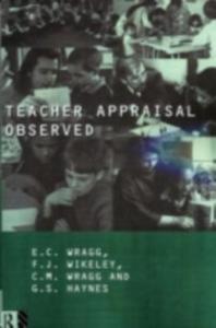 Ebook in inglese Teacher Appraisal Observed Haynes, G. , Wikely, Felicity , Wragg, E. C. , Wragg, Prof E C