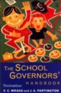 Ebook in inglese School Governors' Handbook Partington, J A , Partington, J. A. , Wragg, E. C. , Wragg, Prof E C