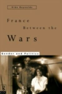 Ebook in inglese France Between the Wars Reynolds, Sian