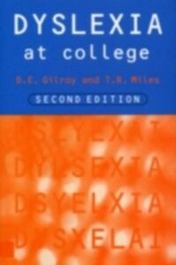 Ebook in inglese Dyslexia at College Gilroy, Dorothy , Miles, T. R. , Pre, Elizabeth Ann Du
