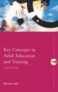 Ebook in inglese Key Concepts in Adult Education and Training Tight, Malcolm