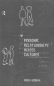 Ebook in inglese Personal Relationships Across Cultures Goodwin, Robin
