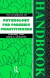 Ebook in inglese Handbook of Psychology for Forensic Practitioners Crighton, David A. , Towl, Graham J.