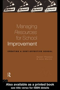 Ebook in inglese Managing Resources for School Improvement Martin, Jane , Nfa, Jane Martin , Thomas, Hywel