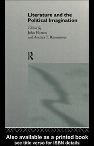 Foto Cover di Literature and the Political Imagination, Ebook inglese di  edito da Taylor and Francis
